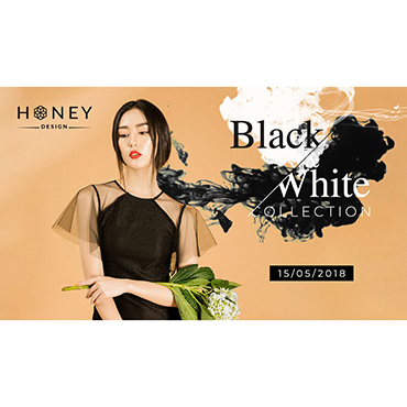 "HONEYDESIGN TIẾP TỤC RA MẮT ""BLACK & WHITE COLLECTION"""